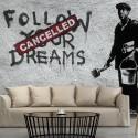 Fototapeta Dreams Cancelled (Banksy)