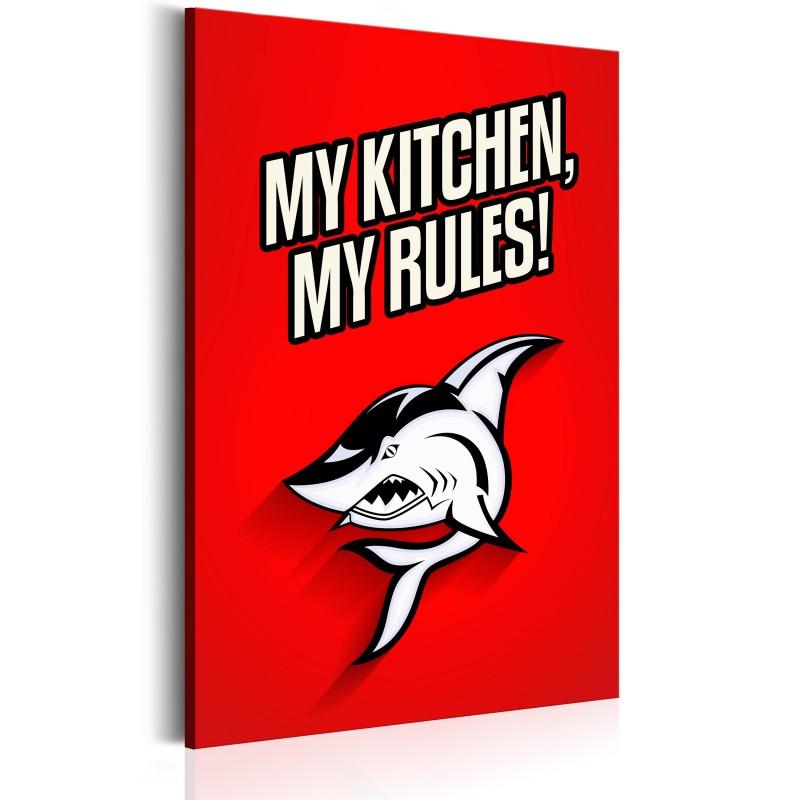 Obraz  My kitchen, my rules!